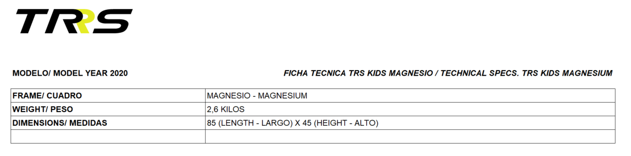 TECHNICAL SPECS. TRS KIDS MAGNESIUM